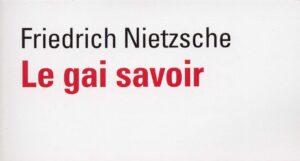 Gai savoir de Friedrich NIETZSCHE